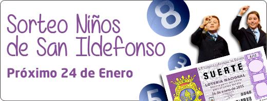 Sorteo Niños San Ildefonso